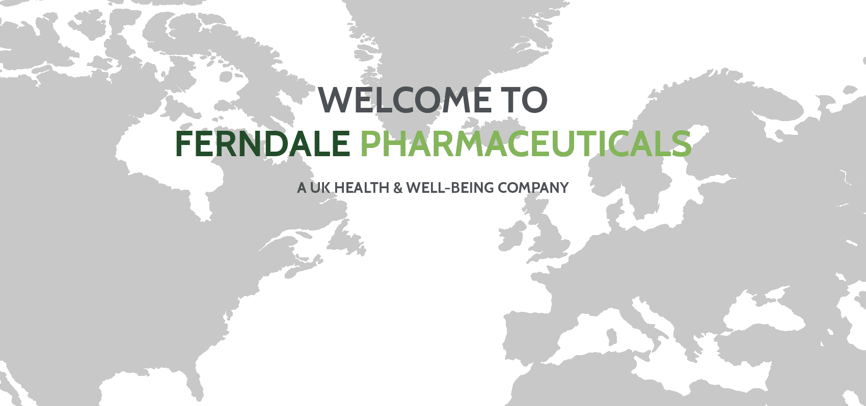 Welcome to Ferndale Pharmaceuticals Ltd.